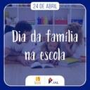 Dia Nacional da Família na Escola