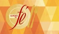 Alimento de Fé - 20/06/2018 - Encontro pessoal com Cristo